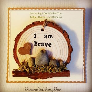 I am brave affirmation, kind words, handmade gifts, personalised, unique gifts, gifts for her, gifts for him, stone art, DreamCatchingDuo.com